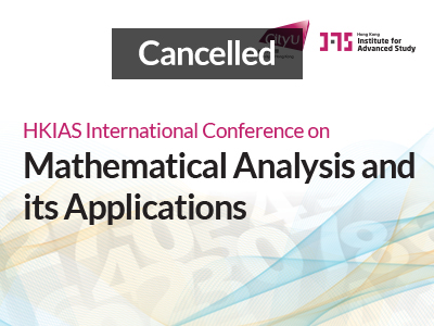 HKIAS International Conference on Mathematical Analysis and its Applications