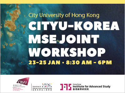 CityU-Korea MSE Joint Workshop