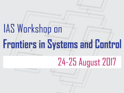 IAS Workshop on Frontiers in Systems and Control