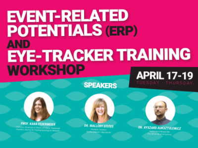Event-Related Potentials (ERP) and Eye-Tracker Training Workshop