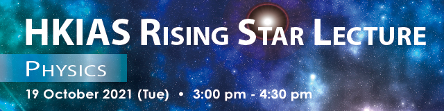 HKIAS Rising Star Lecture - Physics