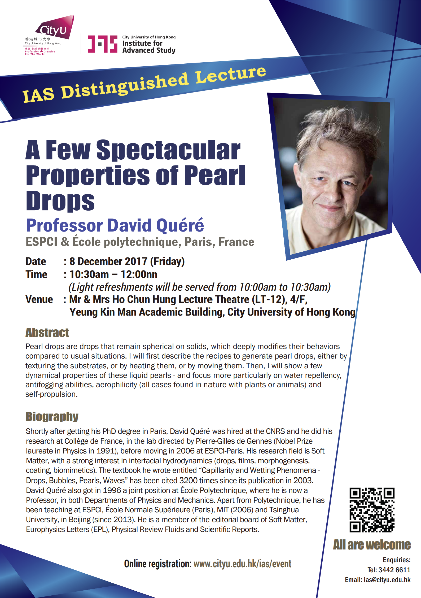 (Reminder) (Updated) IAS Distinguished Lecture 'A Few Spectacular Properties of Pearl Drops' by Professor David Quéré