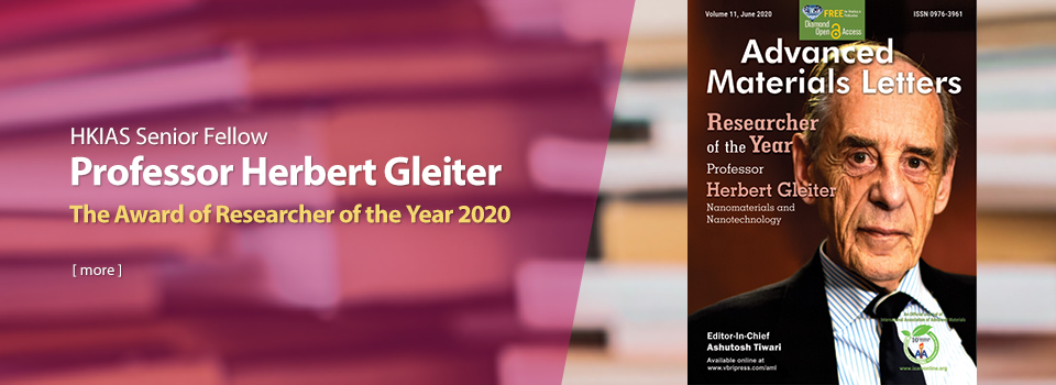 HKIAS Senior Fellow Professor Herbert Gleiter receives the award of Researcher of the Year 2020