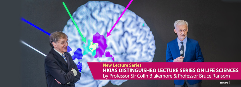HKIAS Distinguished Lecture Series on Life Sciences