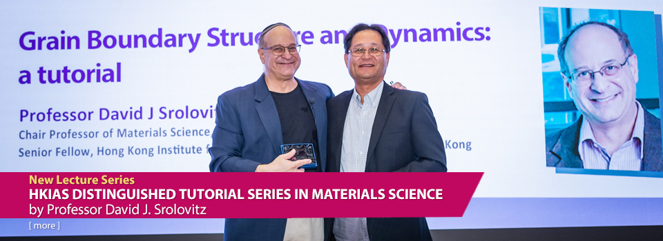 HKIAS Distinguished Tutorial Series in Material Science