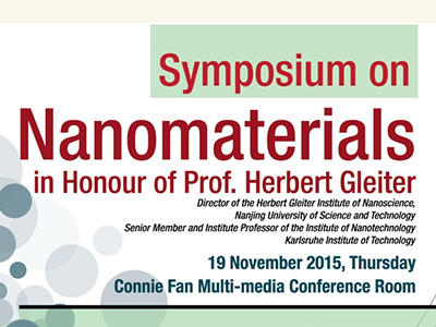 Symposium on Nanomaterials in Honour of Professor Herbert Gleiter