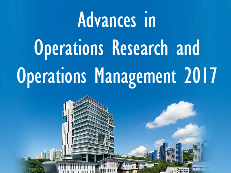 Advances in Operations Research and Operations Management 2017